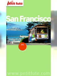 San Francisco 2016 Petit Futé (avec cartes, photos + avis des lecteurs)