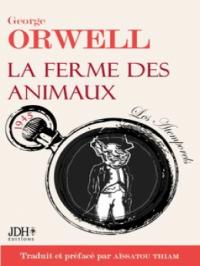 La ferme des animaux _ George Orwell