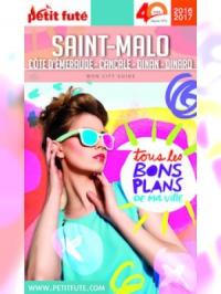 Saint-Malo 2016-2017 Petit Futé (avec cartes, photos + avis des lecteurs)