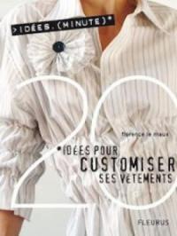 20 Idées pour customiser ses vêtements