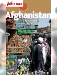 Afghanistan 2013 Petit Futé  (avec cartes, photos + avis des lecteurs)