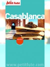 Casablanca 2013 Petit Futé (avec cartes, photos + avis des lecteurs)