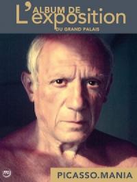 Picasso.mania, l'album de l'exposition