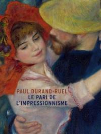 Paul Durand-Ruel, le pari de l'impressionnisme
