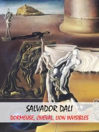 """Enquête d'art : Salvador Dali, """"Dormeuse, Cheval, Lion Invisibles"""""""