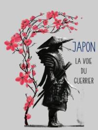 Japon - La voie du guerrier