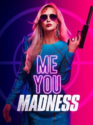 Me You Madness |