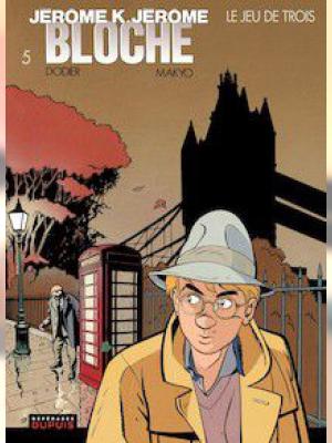 Jérôme K. Jérôme Bloche - Tome 5 - Le jeu de trois