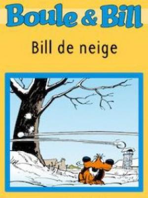 Boule et Bill - Bill de neige